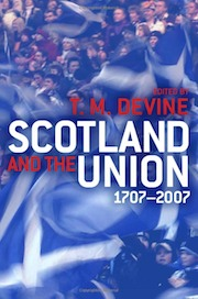 Scotland and the Union: 1707-2007 - book